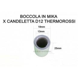 BOCCOLA IN MIKA PER CANDELETTA THERMOROSSI D12